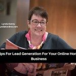 Tips For Lead Generation For Your Online Home Business