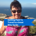 Getting Paid To Travel Is a Great Way To Go