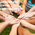 Teamwork and Network Marketing Success