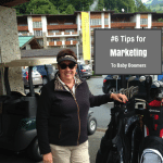 #6 Tips For Marketing To Baby Boomers