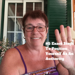 #5 Exact Steps To Position Yourself As An Authority