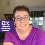 3 Golden Rules For Network Marketing Success