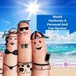 World Ventures: A Personal And Fun Review