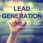 Lead Generation: What You Need To Grow Your Team