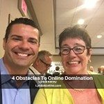 4 Obstacles To Online Domination