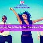 Conquer Social Media And Gain More Fans