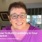 How To Build Credibility In Your Market