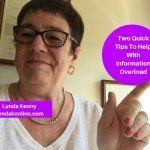 Two Quick Tips To Help With Information Overload