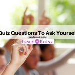 Quiz Questions: To Ask Yourself