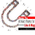 How To Attract People To You Like A Magnet