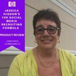 Jessica Higdon's 10k Social Media Recruiting Formula – Product Review