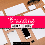 Branding – Who Are You?