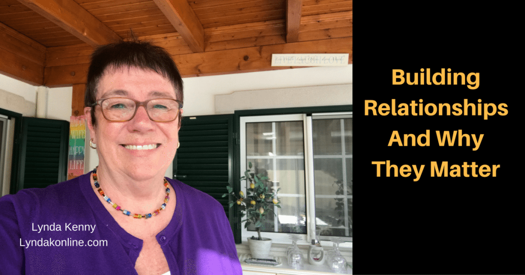 Building Relationships And Why They Matter