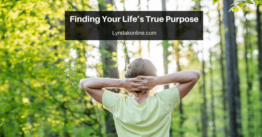 Finding Your Life's True Purpose