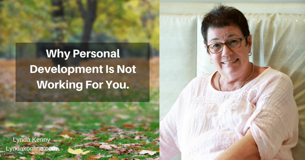 Why Personal Development Is Not Working For You.
