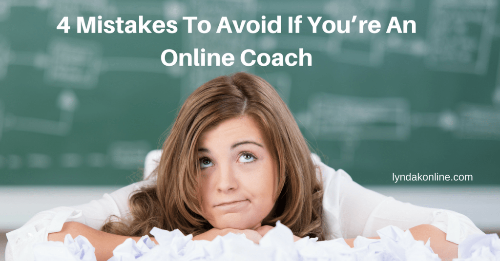 4 Mistakes To Avoid If You're An Online Coach