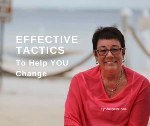 Effective Tactics To Help You Change