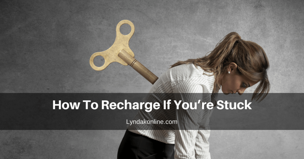 How To Recharge If You're Stuck