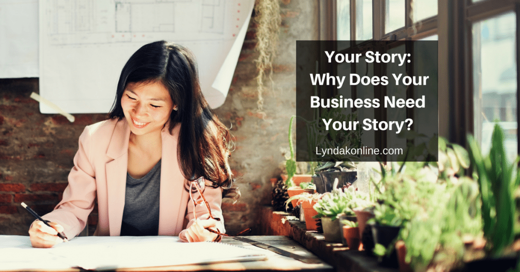 Your Story:  Why Does Your Business Need Your Story?