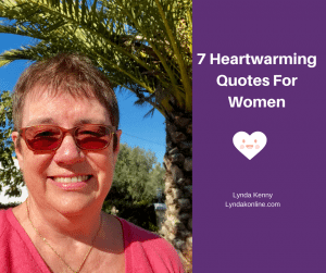 7 Heartwarming Quotes For Women