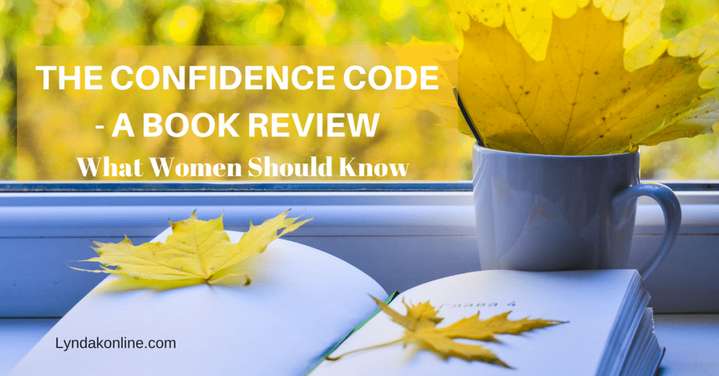 The Confidence Code – A Book Review
