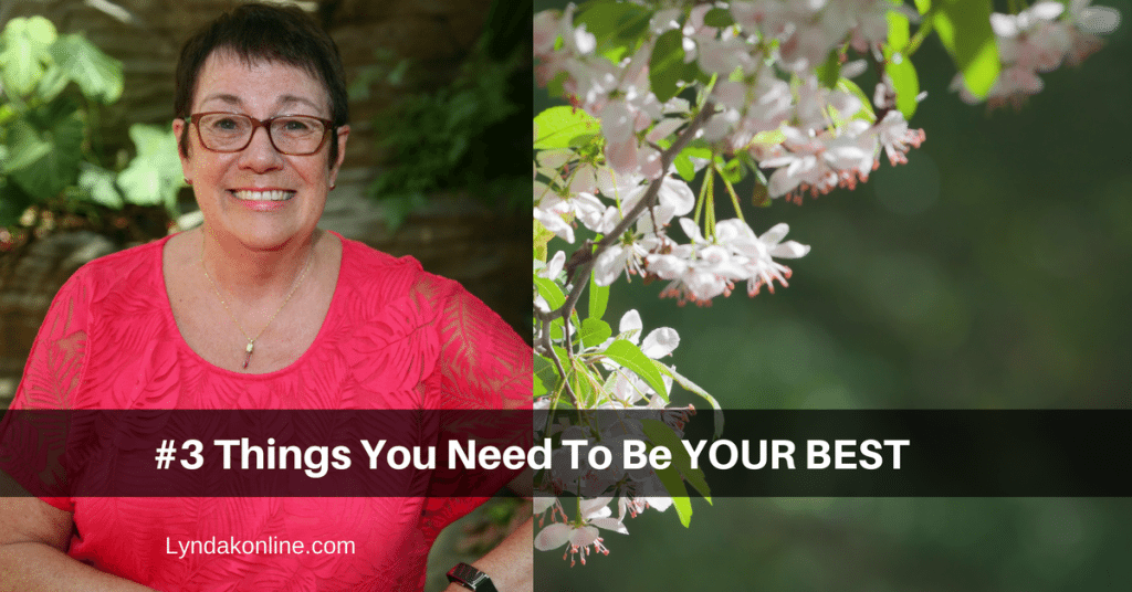 #3 Things You Need To Be Your BEST