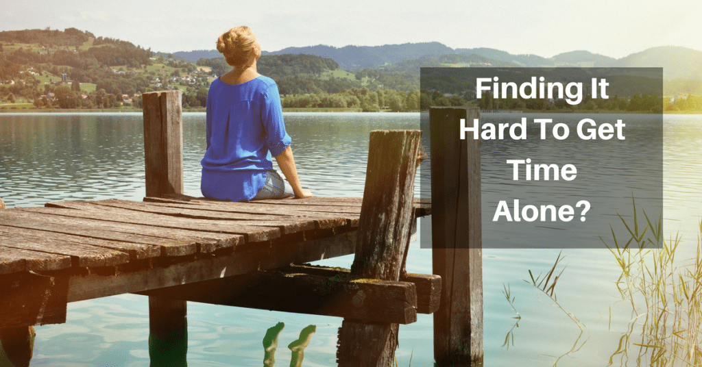 Finding It Hard To Get Time Alone?