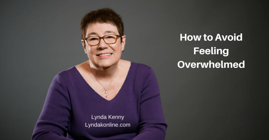 How to Avoid Feeling Overwhelmed