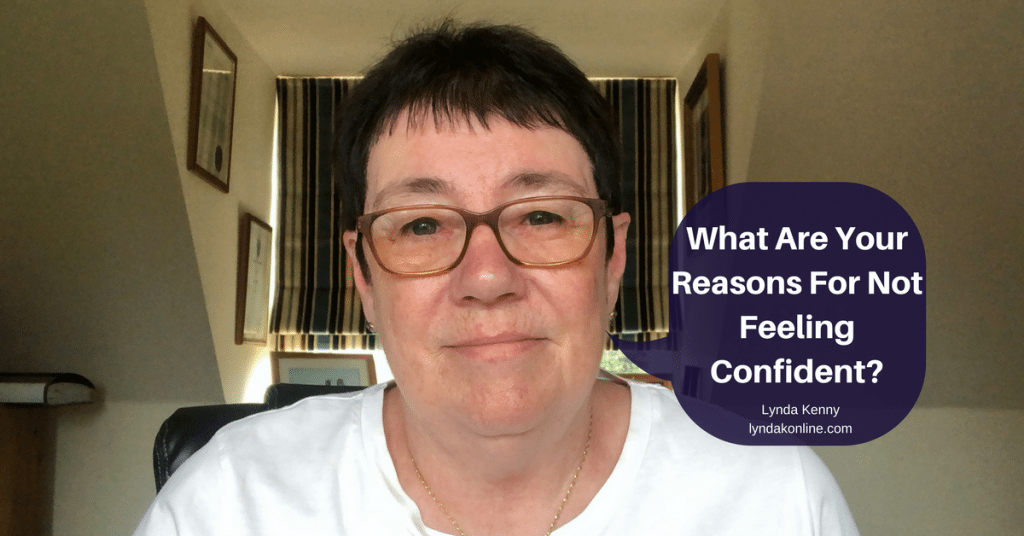 What Are Your Reasons For Not Feeling Confident?