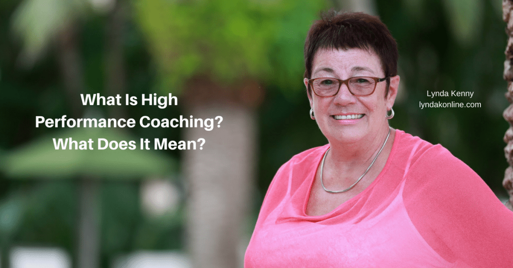 What Is High Performance Coaching? What Does it Mean?