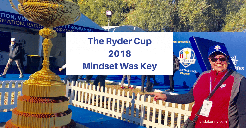 The Ryder Cup 2018. Mindset Was Key