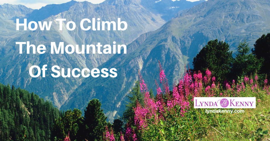 How To Climb The Mountain Of Success
