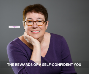 THE REWARDS OF A SELF-CONFIDENT YOU