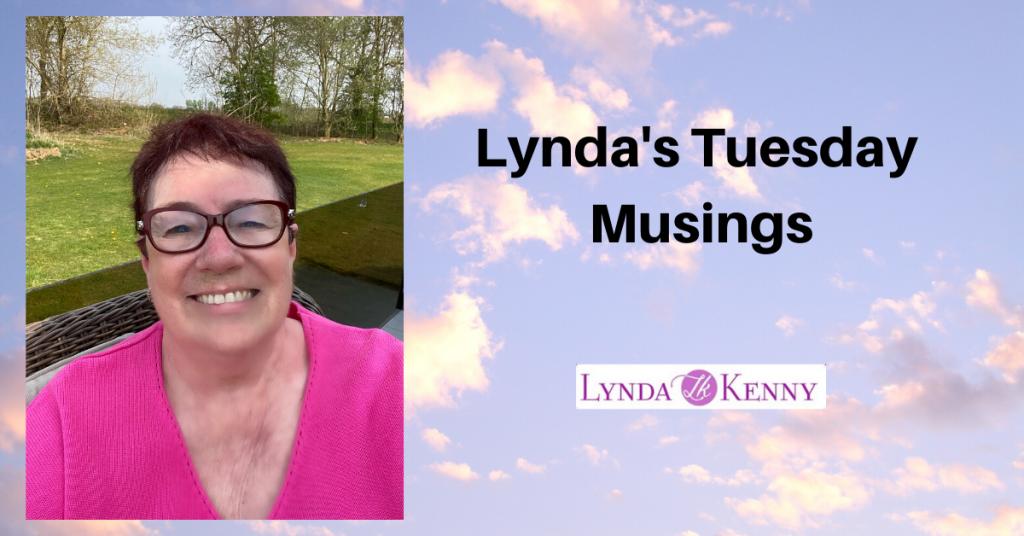 Lynda's Tuesday Musings