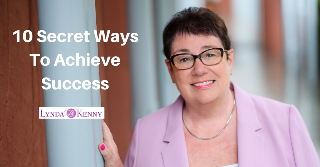 10 Secret Ways To Achieve Success