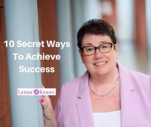 10 Secret Ways To Achieve Success