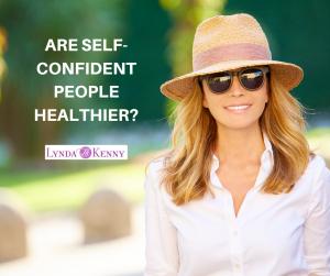 ARE SELF-CONFIDENT PEOPLE HEALTHIER?